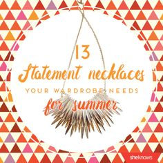 Make your summer outfits pop with these statement necklaces