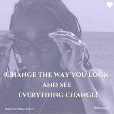 Do you need to start seeing things in a new way?  The choice is always yours! #vision #purpose #energy #life