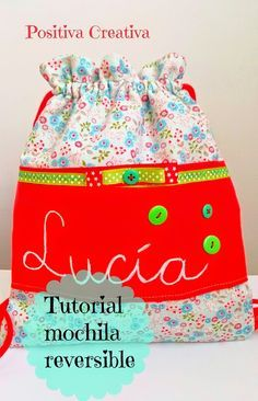 Tutorial mochila reversible | Aprender manualidades es facilisimo.com Patchwork Bags, Quilted Bag, Clothes Dye, Art Smock, Baby Sewing, Baby Accessories, Bag Making, Drawstring Backpack, Sewing Projects