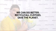 Used Clothes are #NotTrashy