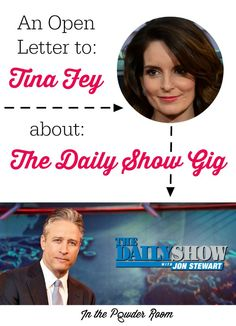 The Daily Show needs a new host and we've got 13 compelling reasons why Tina Fey should take the job.