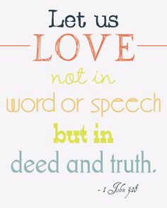 """This is the part of love people tend to ignore: """"Love...does not parade itself, is not puffed up; does not BEHAVE RUDELY, does not SEEK ITS OWN, is not provoked, THINKS NO EVIL; does not rejoice in INIQUITY, but REJOICES IN THE TRUTH..."""" I Corinthians 13:4-6"""