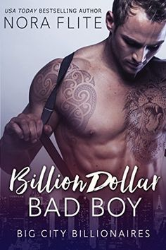 ⭐️⭐️⭐️ Billion Dollar Bad Boy (Big City Billionaires)  As much as I could not put this book down I felt like something was missing.