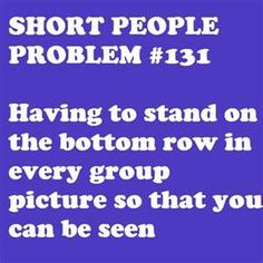 Now I just walk into the front row autmatically without even being asked...  #shortpeopleproblems