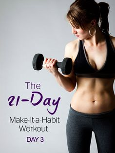 The 21-Day, Make-It-a-Habit Workout: Week 1, Day 3