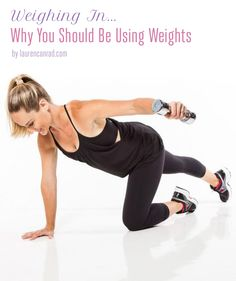 Fit Tip: Why You Should Be Using Weights {this is a great read for women...it's time to start using those weights to get toned and lean!}