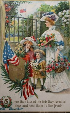 """Since they kissed the lads they loved so dear and sent them to the front."" ~ WWI era Memorial Day postcard illustrated by Cyrus Durand Chapman."