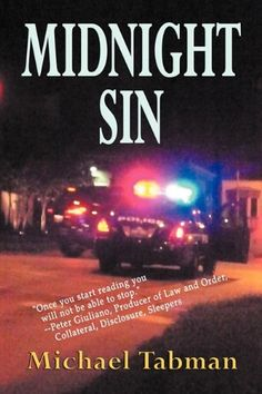 www.CuratedMysteryBooks.com   #CuratorsChoice - Midnight Sin by Michael Tabman #mystery #police #crime #suspense #detective #novel