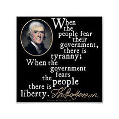 ~ Thomas Jefferson