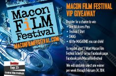 """Register to win a Macon Film Festival VIP package giveaway. Winner announced Friday: Jan 17th  Post """"I Want Macon Film Festival Tickets!"""" on our Facebook page: https://www.facebook.com/MaconFilmFestival"""