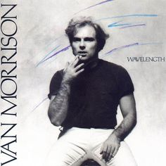Van Morrison - Wavelength - 1978