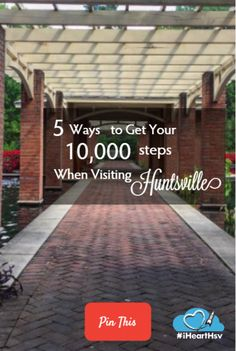 If you're building a healthier lifestyle, the grind doesn't end when you go on vacation. It's easy to explore Huntsville while getting those Fitbit steps in!