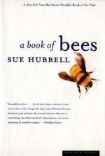 A Book of Bees : --and How to Keep Them - Sue Hubbell
