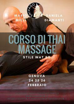 A Genova Corso di Thai Traditional Massage, 24 25 26 Febbraio ... Vi Aspettiamo. www.shivagottm.it