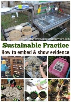 Sustainable Practice in early years services - how educators can embed and show evidence of practice in early childhood services.