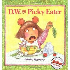 D.W. the Picky Eater: Amazon.ca: Marc Brown: Books