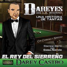 Dareyes De La Sierra- Una Historia De Tantas (CD 2013) : Portal Del Foro - Sinaloa-Mp3