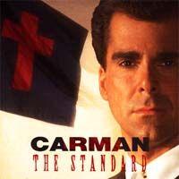 Carman - the Standard