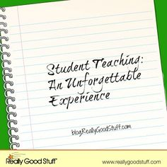 Student Teaching An Unforgettable Experience