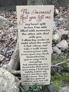 The Moment That You Left Me Memorial Sign is part of Miss my mom - All of our items are custom, and most are even hand made, it takes 23 weeks to be made and delivered Memory Sign The Moment That You Left Me Measures 12 wide x 30 tall I Miss You Quotes, Missing You Quotes, Dad Quotes, Life Quotes, You Left Me Quotes, Brother Quotes, Qoutes, In Memory Quotes, Losing A Dog Quotes