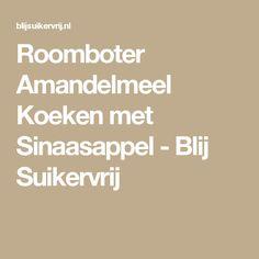 Roomboter Amandelmeel Koeken met Sinaasappel - Blij Suikervrij