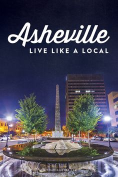 Experience Asheville, North Carolina like a local with this guide!