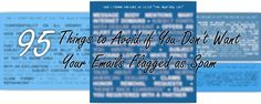 95 Things to Avoid if You Don't Want Your Emails Flagged as Spam We Buy Houses, Calming Colors, Your Email, Email Newsletters, Ways To Earn Money, Digital Nomad, Want You, Spam, Email Marketing