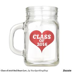 Class of 2016 Red Heart Love Mason Jar #JustSold #ThankYou :)