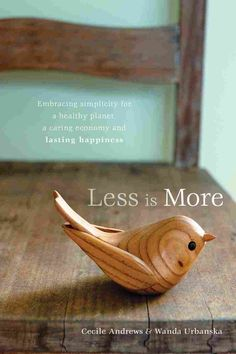 Booktopia has Less is More, Embracing Simplicity for a Healthy Planet, a Caring Economy and Lasting Happiness by Cecile Andrews. Buy a discounted Paperback of Less is More online from Australia's leading online bookstore. This Is A Book, Up Book, Slow Living, Mindful Living, Japanese Philosophy, Life Philosophy, Vie Simple, 5 Rs, Slow Down