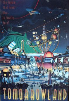 A Little Slice of Life: Disney Sunday ~~ Tomorrowland Disney Posters, Travel Posters, Diesel Punk, Retro Humor, Retro Futurism Art, Futurism Architecture, Architecture Interiors, Architecture Design, Sci Fi Stadt