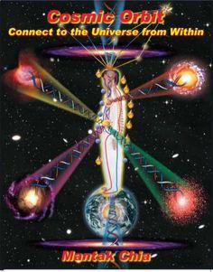 Mantak Chia - Cosmic Orbit