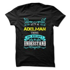 (Deal Tshirt 1hour) ADELMAN  Discount Codes   Tshirt For Guys Lady Hodie  SHARE and Tag Your Friend