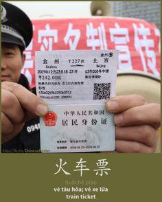 火车票 - Huǒchē piào - vé tàu hỏa; vé xe lửa - train ticket