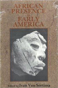 African Presence in Early America: Ivan Van Sertima: 9780887387159: Amazon.com: Books