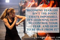Divergent Movie Quote || Becoming fearless isn't the point. That's impossible. It's learning how to control your fear, and how to be free  Veronica Roth | Tris | fight |