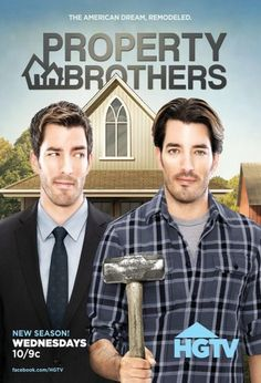 Property Brothers - my new fav show