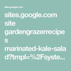 sites.google.com site gardengrazerrecipes marinated-kale-salad?tmpl=%2Fsystem%2Fapp%2Ftemplates%2Fprint%2F&showPrintDialog=1