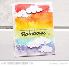 Rainbow of Happiness, Color the Rainbow Die-namics, Puffy Clouds Die-namics - Kimberly Crawford  #mftstamps