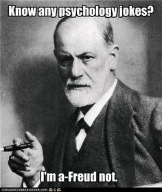 I'm a-Freud not