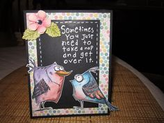 https://flic.kr/p/qSRhL8 | Tim Holtz Birds 004 | I know everyone must be getting over my card designs by now...but I have these word stamps that seem to go with these birds! I think so anyway! I'm going to send them to my girls for Easter and think they will get a kick out of them! TFL!