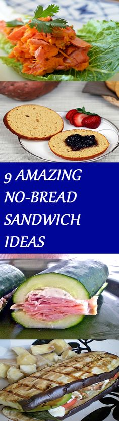 9 AMAZING NO-BREAD SANDWICH IDEAS Click the picture to get the recipes :D
