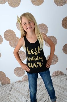 Best Birthday Ever Shirt Girls Gold Sparkle Shirt Gold by madgrrl