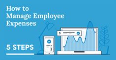 Here's the best practice for processing to guide to employee expense reimbursement for business-related costs. Discover 5 simple steps now! Future Gadgets, Information Age, Best Practice, Understanding Yourself, Step Guide, Business, Simple, Easy, Products