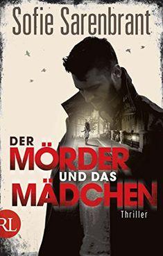 Der Mörder und das Mädchen: Thriller von Sofie Sarenbrant https://www.amazon.de/dp/B01N909PY9/ref=cm_sw_r_pi_dp_x_VUobzbAM538BW