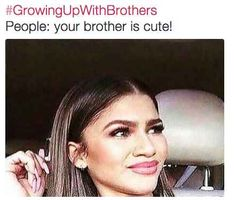 I don't have a brother, but the struggle is real guys. The struggle is real Funny Shit, Stupid Funny Memes, Funny Relatable Memes, Funny Posts, The Funny, Funny Quotes, Hilarious, Funny Sister Quotes, Funny Humor