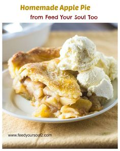 Homemade Apple Pie from Feed Your Soul Too