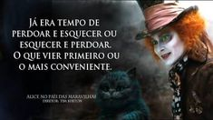 alice no pais das maravilhas Green Things green color yarn Lewis Carroll Quotes, Alice Madness, The Best Films, Through The Looking Glass, Johnny Depp, Movie Quotes, Alice In Wonderland, Decir No, Quotes To Live By