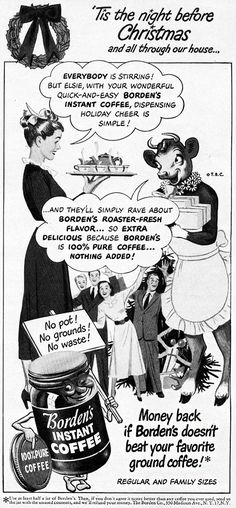 Vintage Christmas Ad ~ Elsie theCow for Borden's Instant Coffee Christmas Ad, Xmas, Old Signs, The Night Before Christmas, Old Ads, Print Advertising, Vintage Advertisements, Retro Ads, Vintage Coffee