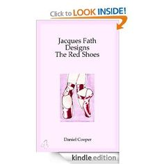 Jacques Fath Designs The Red Shoes: The Fashionista's Guide To The Movie