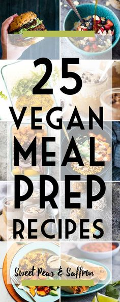 Vegan meal prep recipes: these make ahead vegan recipe ideas will have you covered for breakfast, lunch, dinner and snack!